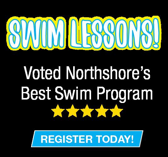 Swim Lessons! Voted Northshore's Best Swim Program. Register Today!